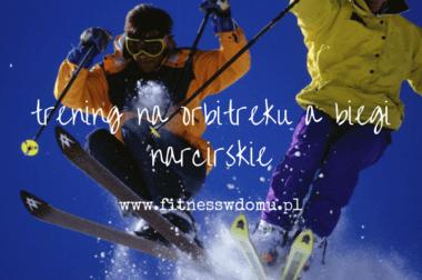 trening na orbitreku a biegi narciarskie